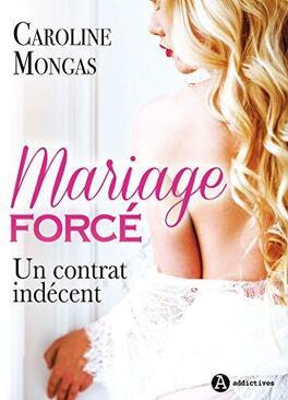 Couverture du livre : Mariage forcé: Un contrat indécent