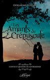 Contes et légendes de l'Entremonde, Tome 1 : Les Amants du crépuscule