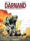Darnand, le bourreau français - Tome 1