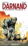Darnand : Le Bourreau français, Tome 1