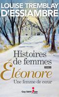 Histoires de femmes, Tome 1 : Eléonore, une femme de cœur