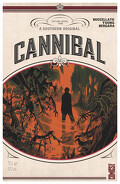 Cannibal, tome 01