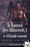 Le Tournoi des Immortels, Tome 1 : Le Véritable Ennemi