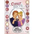 Les Filles au chocolat, Tome 5 ½ : Cœur Sucré (BD)