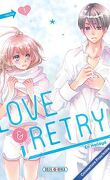 Love & retry, tome 1