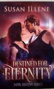 Sombres destinées, Tome 3 : Destined for eternity