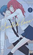 Switch Love, Tome 1