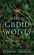 The Gilded Wolves, tome 1