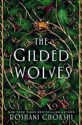 Couverture du livre : The Gilded Wolves, tome 1