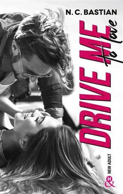 Couverture de Drive me to love