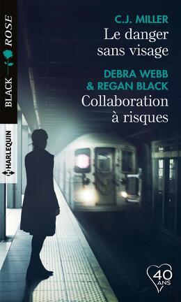 Couverture du livre : Le danger sans visage / Collaboration à risques