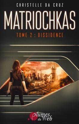Couverture du livre : Matriochkas, Tome 2 : Dissidence