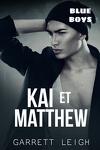 Blue Boys, Tome 3 : Kai et Matthew