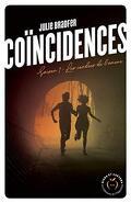 Coïncidences, Saison 1 : Les cendres de l'amour