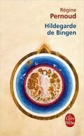 Hildegarde de Bingen : conscience inspirée du XIIe siècle