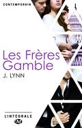 Les Frères Gamble - L'Intégrale