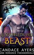 Dragons du Bayou, Tome 1 : Le Souffle du Feu : Beast