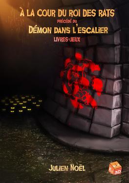 Couverture du livre : À la cour du roi des rats, précédé du Démon dans l'escalier