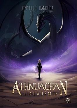 Couverture du livre : Athnuachan, tome 1 : L'Académie