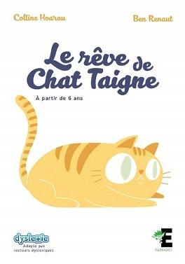 Couverture du livre : Le rêve de Chat Taigne