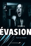 Évasion Tome 2 : Fuir ou mourir