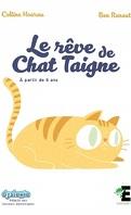 Le rêve de Chat Taigne