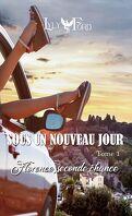 Sous un nouveau jour :  tome 1 Florence, seconde chance