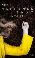 What happened that night 2