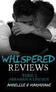 Whispered Reviews, Tome 2 : Abraham & Lincoln