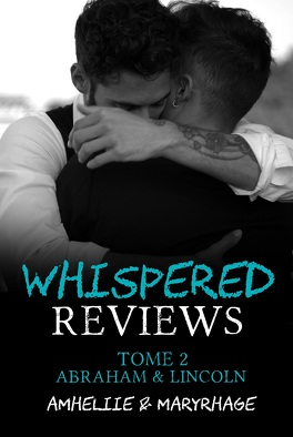 Couverture du livre : Whispered Reviews, Tome 2 : Abraham & Lincoln