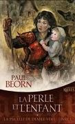 La Pucelle de Diable-Vert 1 - La Perle et l'Enfant