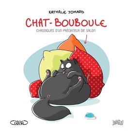 Couverture du livre : Chat-Bouboule, Tome 1 : Chroniques d'un prédateur de salon