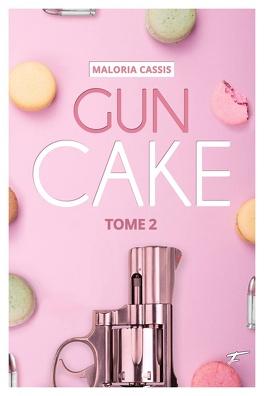 Couverture du livre : Gun Cake, Tome 2
