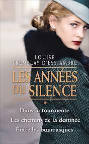 Les Annees Du Silence Tome 1 La Tourmente Livre De