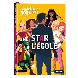 Couverture du livre : Les Kinra Girls, tome 24 : Une star au collège