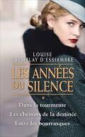 Les années du silence, tome 1 : La Tourmente