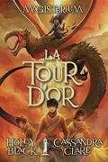Magisterium, Tome 5 : The Golden Tower