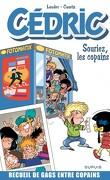 Cédric (Best of), Tome 3 : Souriez, les copains !