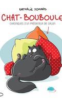 Chat-Bouboule, Tome 1 : Chroniques d'un prédateur de salon