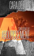 Conséquences, Tome 1 : Aboutissement