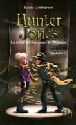 Hunter Jones, Tome 1 : Le trésor des Seigneurs de Méliakin