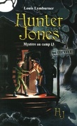 Hunter Jones, Tome 2 : Mystère au camp 13
