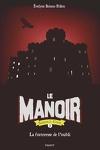 couverture Le Manoir - Saison 2 : L'Exil, Tome 5 : La forteresse de l'oubli