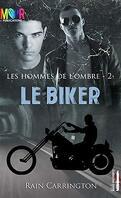 Les Hommes de l'Ombre, Tome 2 : Le Biker