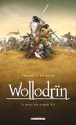 Wollodrïn, Tome 1 : Le Matin des cendres (I)