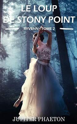 Couverture de Ryvenn, tome 2 : Le loup de Stony Point
