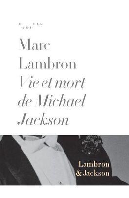 Couverture du livre : Vie et mort de Mickaël Jackson