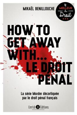 Couverture du livre : How to get away with le droit penal