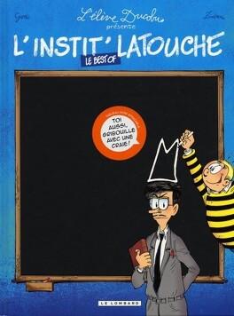 Couverture du livre : L'élève Ducobu - L'instit Latouche, Le best of
