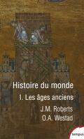 Histoire du monde, Tome 1 : Les âges anciens